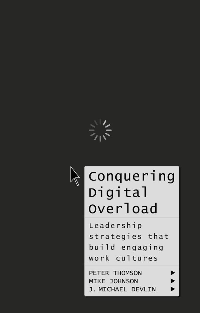 Conquering Digital Overload
